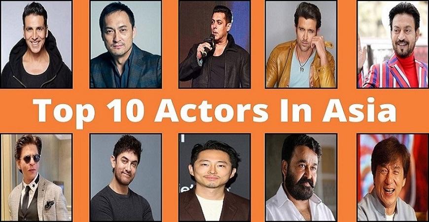 Top 10 Actors In Asia