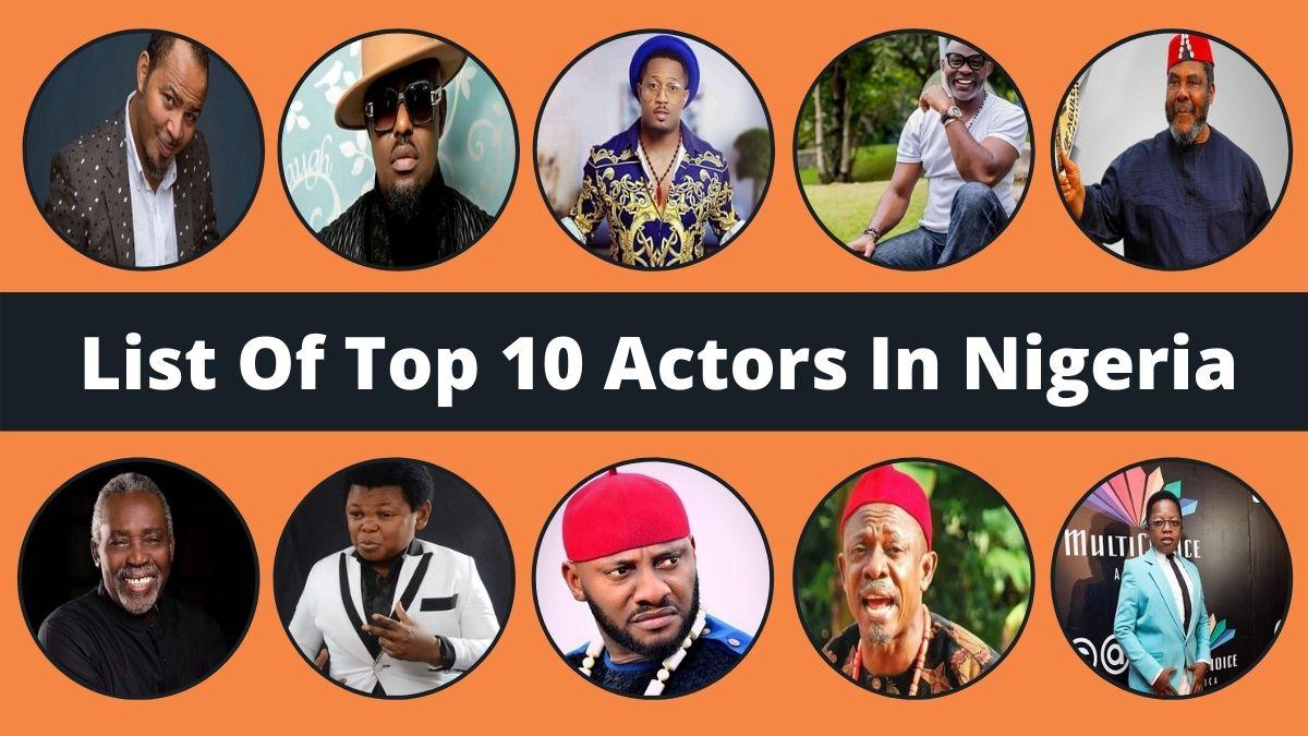 Top 10 Actors In Nigeria