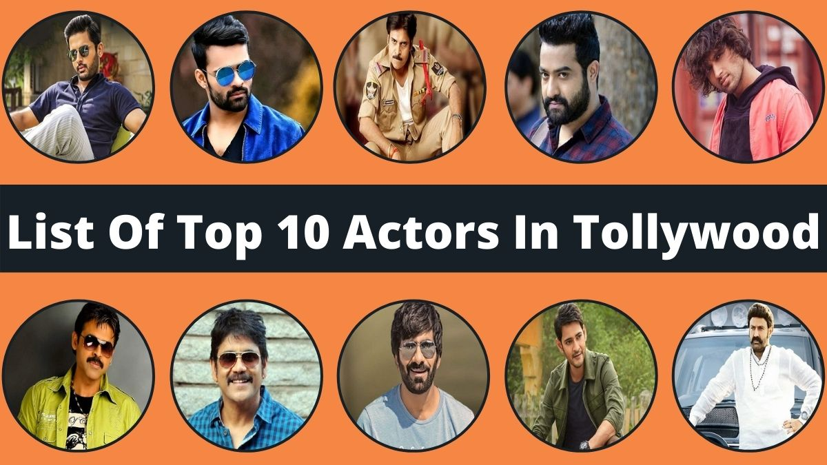 List Of Top 10 Actors In Tollywood