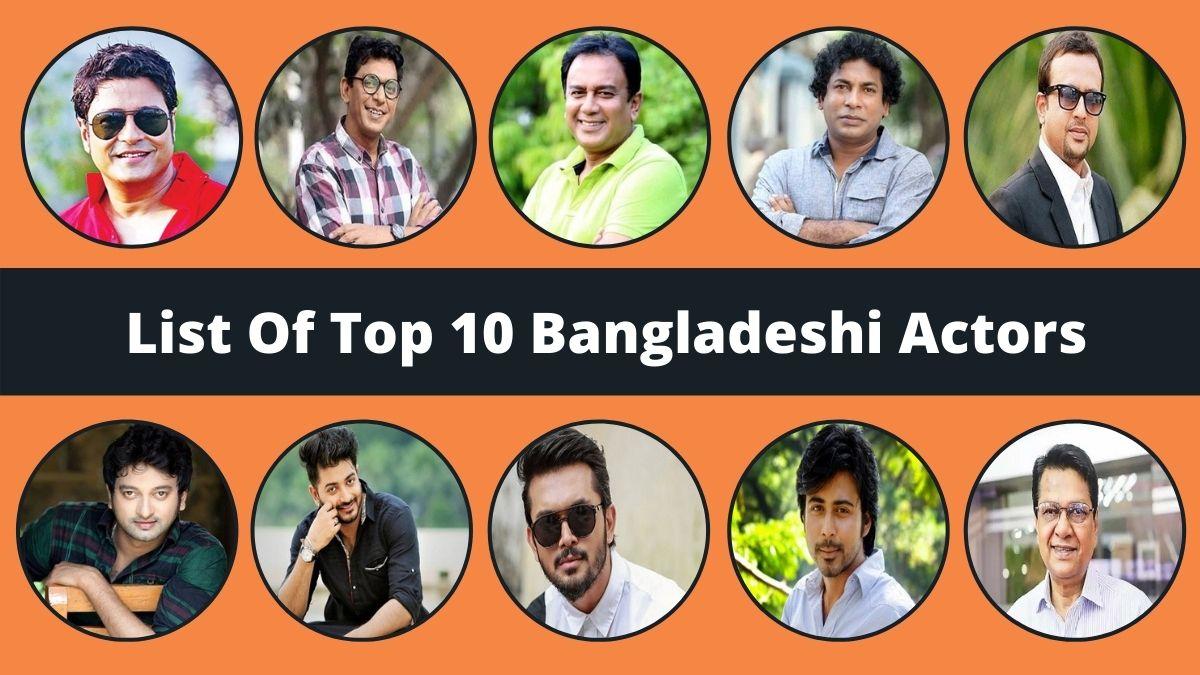 Top 10 Bangladeshi Actors