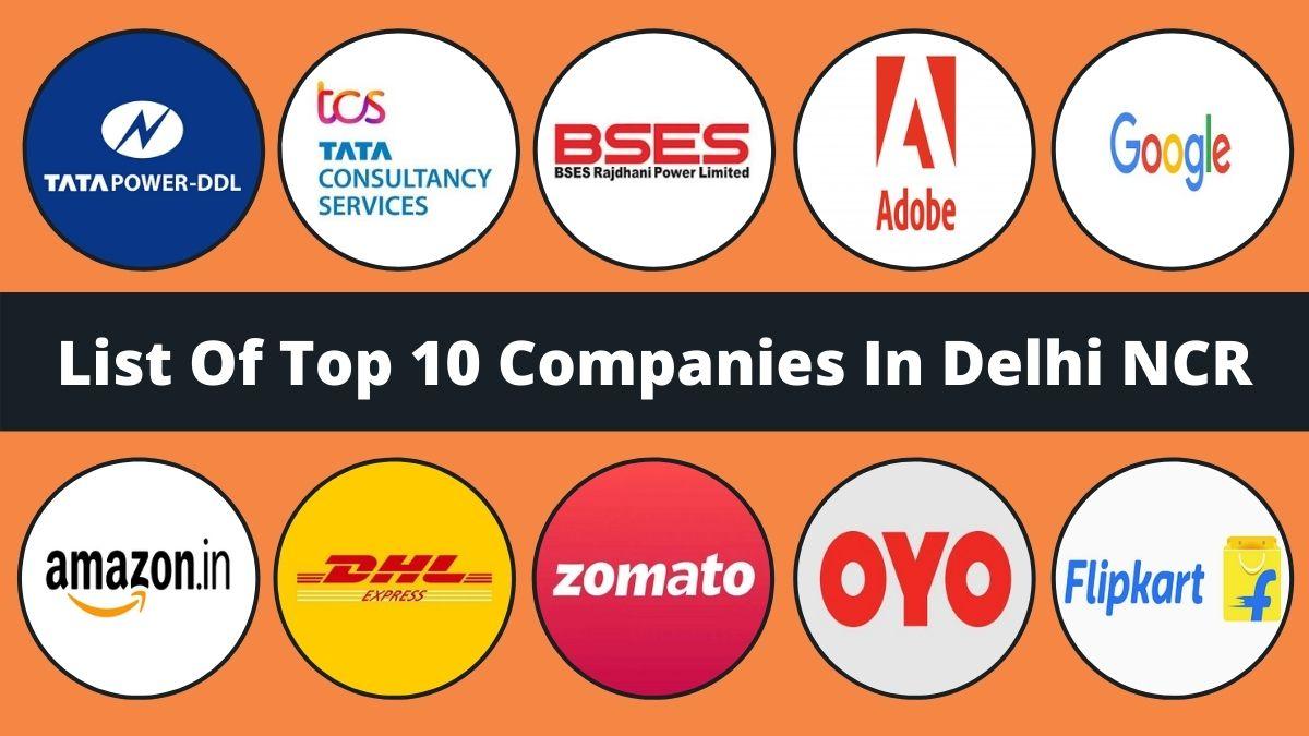 Top 10 Companies In Delhi NCR