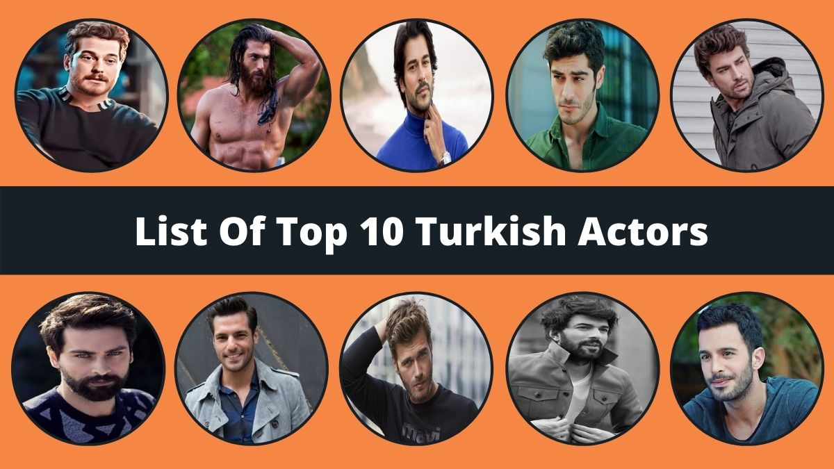 Top 10 Turkish Actors