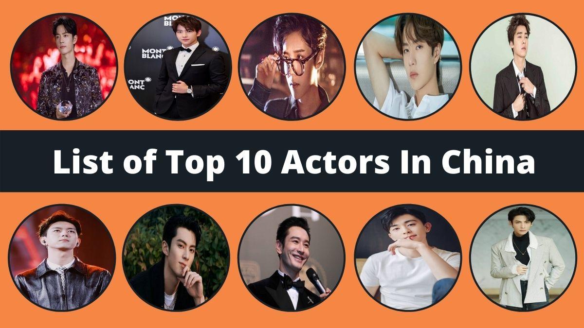 Top 10 Actors In China