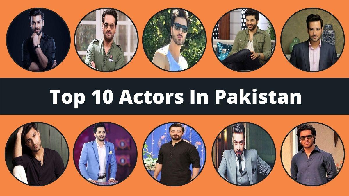 Top 10 Actors In Pakistan