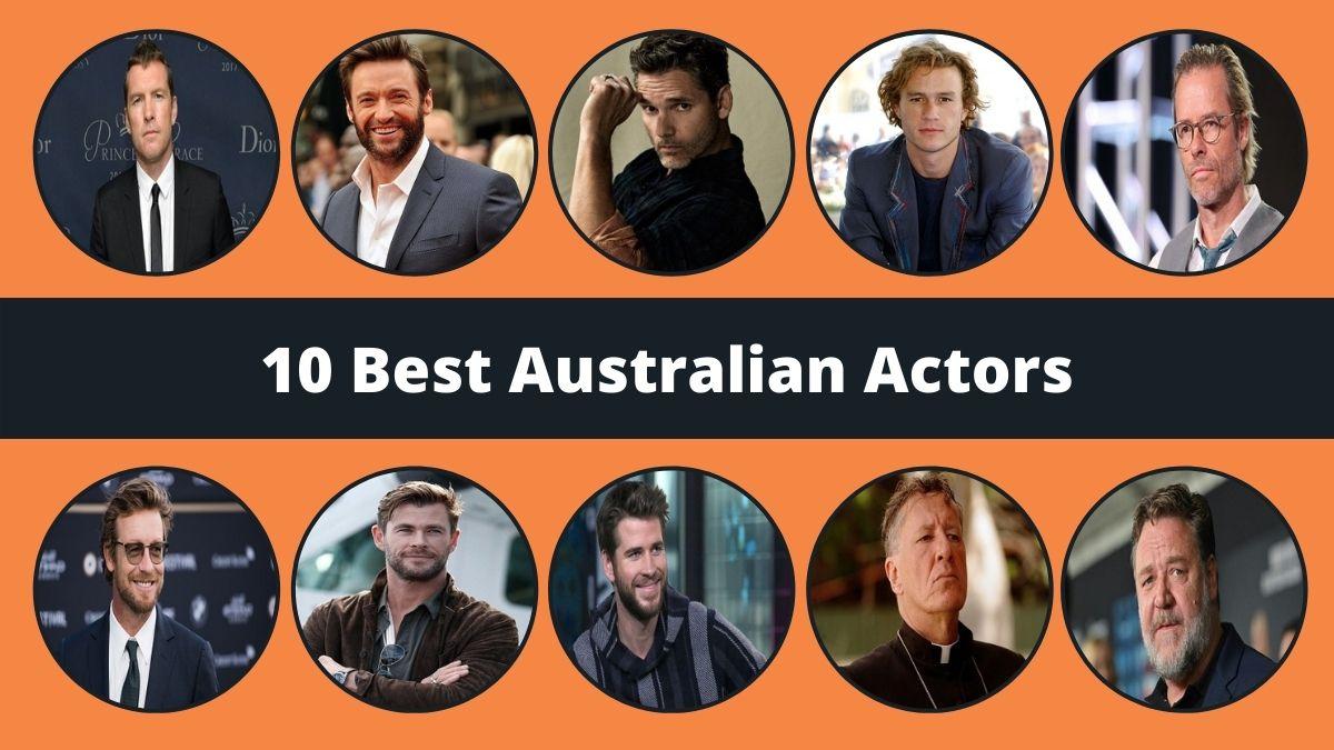 10 Best Australian Actors