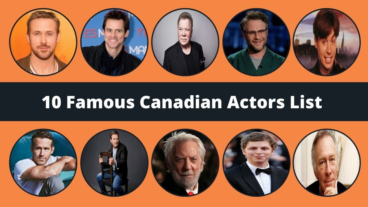 Famous Canadian Actors