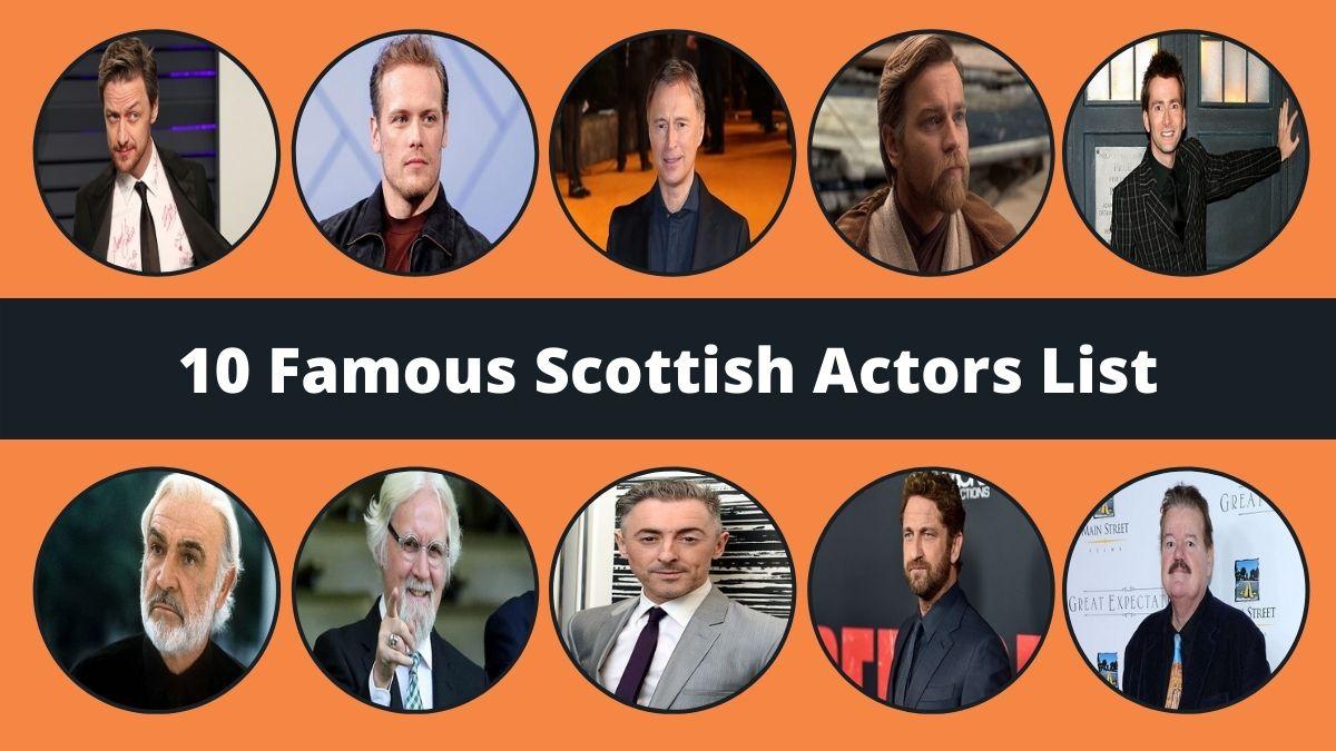 Famous Scottish Actors
