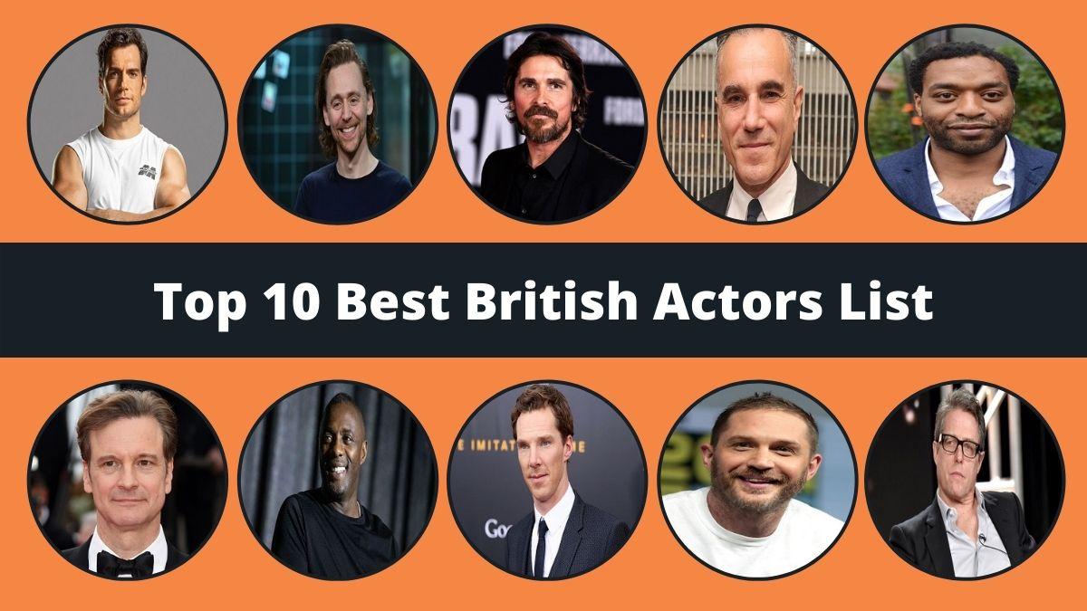 Top 10 British Actors