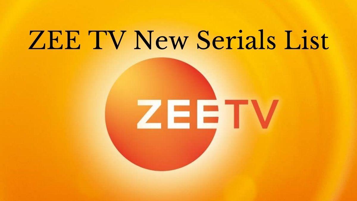 zee tv new serials